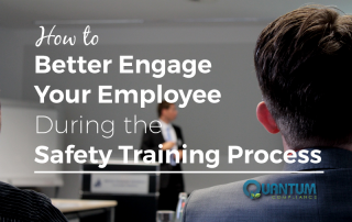 How to Better Engage Your Employee During the Safety Training Process