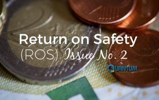 Return on Safety (ROS) Issue No. 2 - Speak Their Language