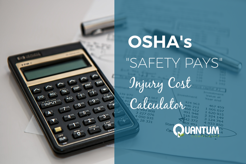 "OSHA's ""Safety Pays"" Injury Cost Calculator"
