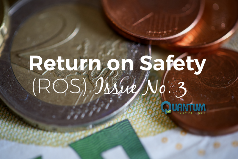 Return on Safety (ROS) Issue No. 3 – ROS vs ROI