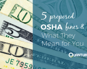 5 Proposed OSHA Fines and What They Mean for You